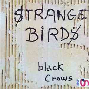 Black Crows - Strange Birds download free