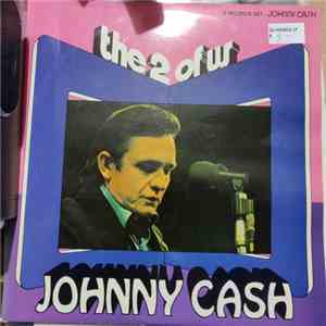 Johnny Cash - The 2 Of Us download free