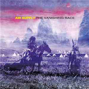 Air Supply - The Vanishing Race download free