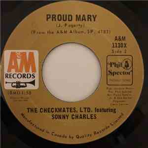 The Checkmates Ltd. Featuring Sonny Charles - Proud Mary / Do You Love Your Baby download free
