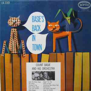 Count Basie And His Orchestra - Basie's Back In Town download free