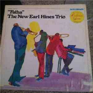 The Earl Hines Trio - Fatha download free