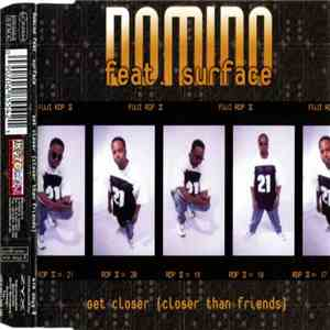 Domino - Get Closer (Closer Than Friends) download free