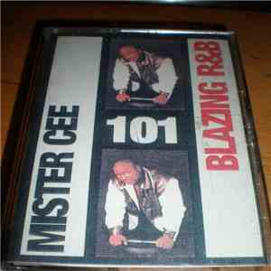 Mister Cee - Blazing R&B 101 download free