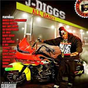 J Diggs - All Gas!! download free