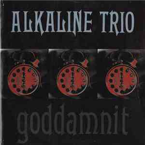 Alkaline Trio - Goddamnit download free