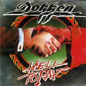 Dokken - Hell To Pay download free