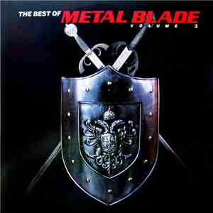 Various - The Best Of Metal Blade Volume 3 download free