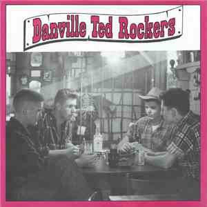 Danville Ted Rockers - A Short Life And It's Troubled download free