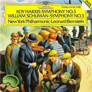 Roy Harris / William Schuman - New York Philharmonic • Leonard Bernstein - Symphony No. 3 / Symphony No. 3 download free