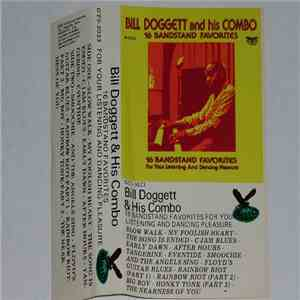 Bill Doggett And His Combo - 16 Bandstand Favorites download free