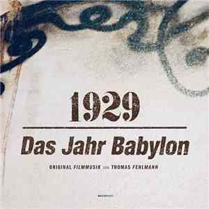Thomas Fehlmann - 1929 - Das Jahr Babylon download free