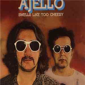 Ajello - Smells Like Too Cheesy download free