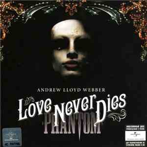 Andrew Lloyd Webber - Love Never Dies download free