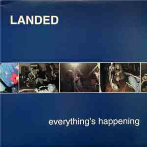 Landed - Everything's Happening download free
