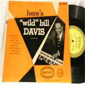 "Wild Bill Davis - Here's ""Wild"" Bill Davis download free"