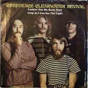 Creedence Clearwater Revival - Lookin' Out My Back Door / Long As I Can See The Light download free