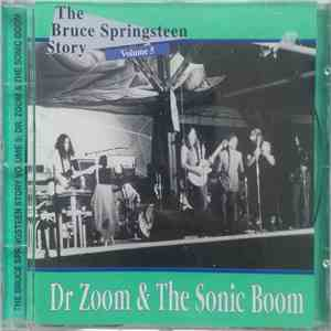 Dr. Zoom & The Sonic Boom - Bruce Springsteen Story Volume 5 download free